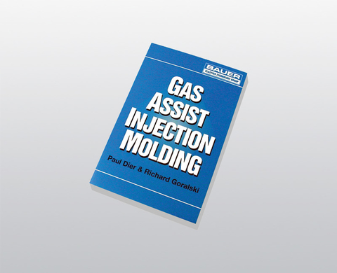Manuel spécialisé BAUER Gas Assist Injection Molding